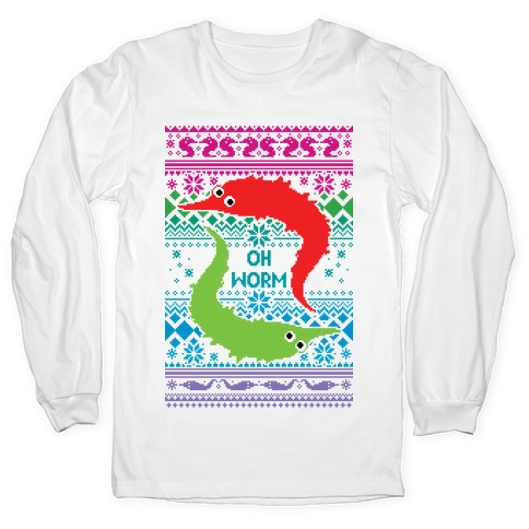 Oh Worm Ugly Sweater Long Sleeve T-Shirt