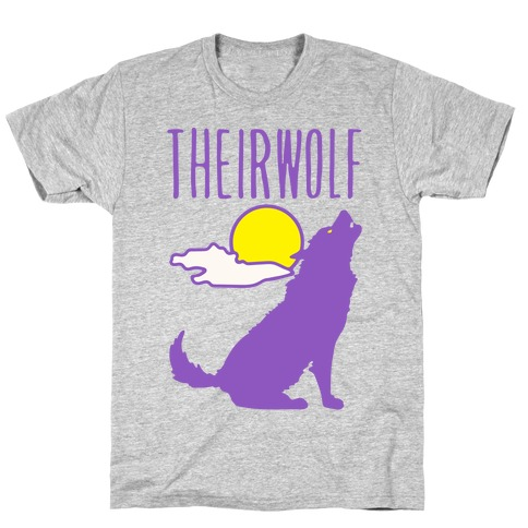 Their-Wolf Non-Binary Werewolf Parody T-Shirt