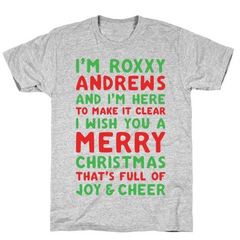 119dac1e I'm Roxxxy Andrews Christmas Parody T-Shirt   LookHUMAN
