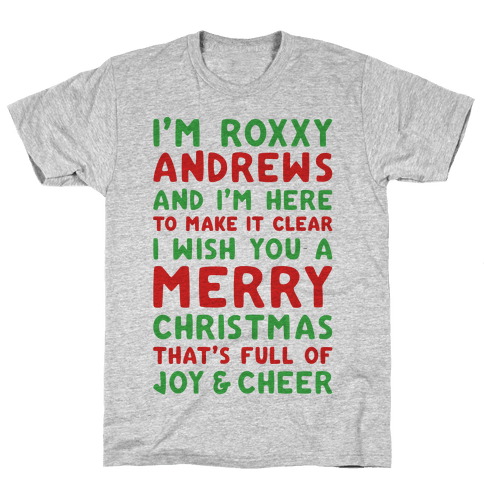 I'm Roxxxy Andrews Christmas Parody Mens T-Shirt
