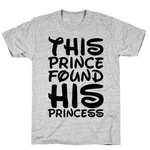 This Prince Found His Princess T-Shirt