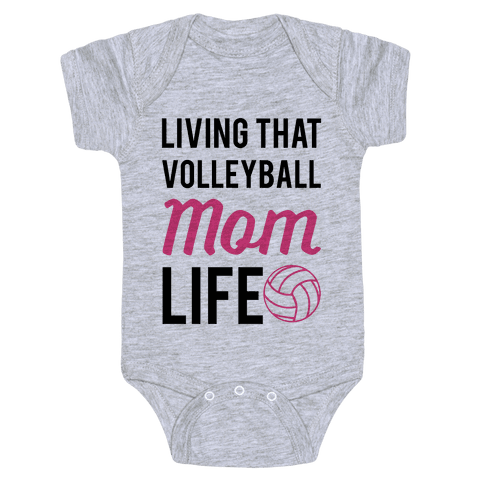 Living that Volleyball Mom Life Baby Onesy