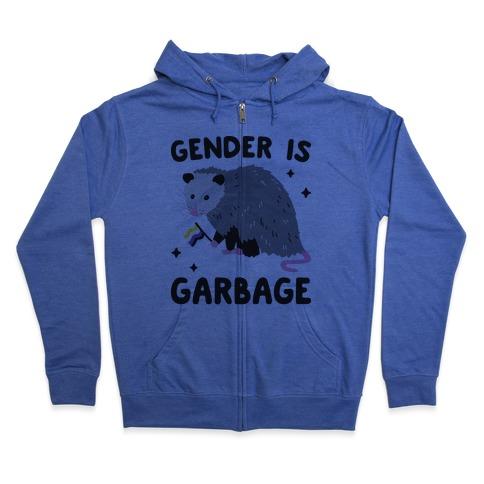 Gender Is Garbage Non-binary Opossum Zip Hoodie