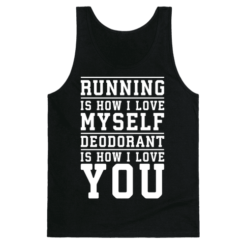Running Is How I Love Myself Tank Top