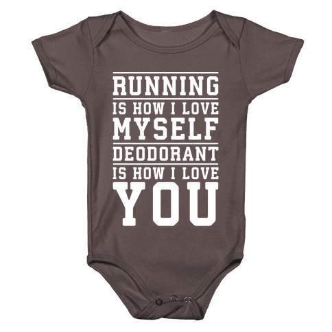 Running Is How I Love Myself Baby One-Piece