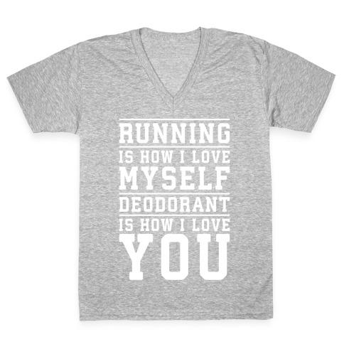 Running Is How I Love Myself V-Neck Tee Shirt
