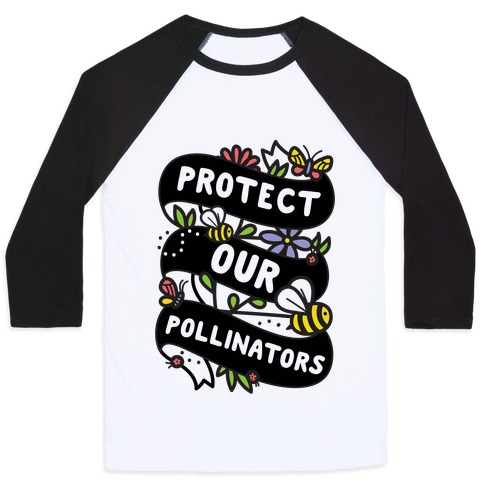 Protect Our Pollinators Baseball Tee