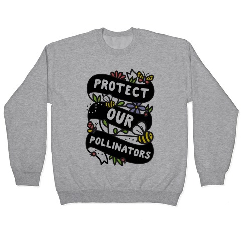 Protect Our Pollinators Pullover