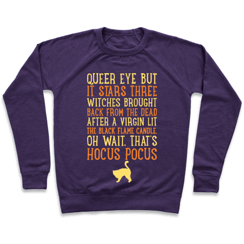 Queer Eye But It's Hocus Pocus Meme Parody White Print Pullover