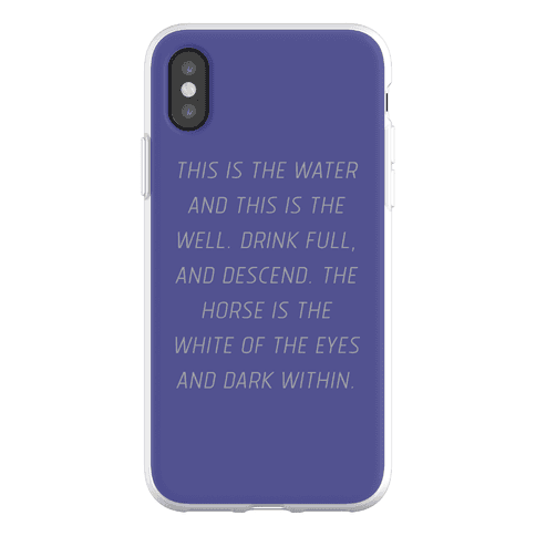 This Is The Water, This Is The Well Phone Flexi-Case