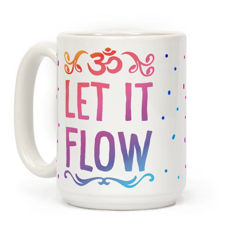 Let It Flow Yoga Coffee Mug