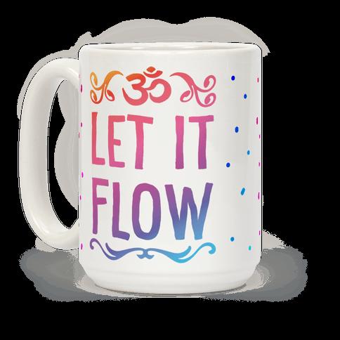 Let It Flow Yoga Coffee Mug