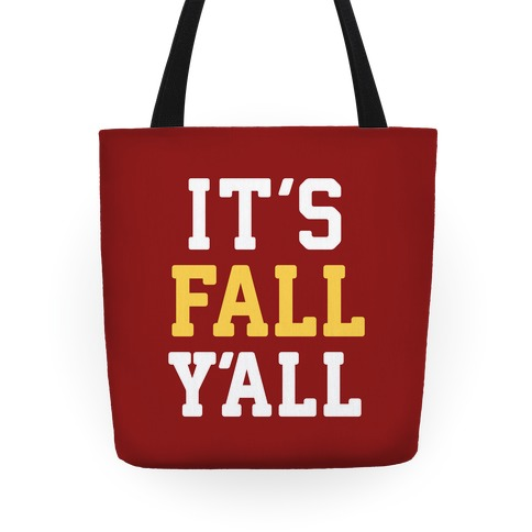 It's Fall Y'all Tote