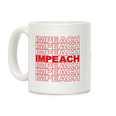 Impeach Thank You Bag Parody Coffee Mug