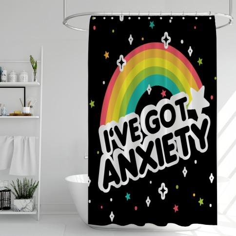 I've Got Anxiety Rainbow Shower Curtain