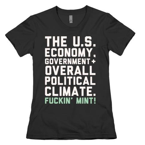 U.S. Government F***in' Mint Parody White Print Womens T-Shirt