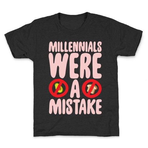 Millennials Were A Mistake White Print Kids T-Shirt
