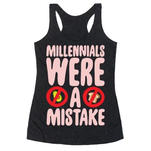 Millennials Were A Mistake White Print Racerback Tank Top