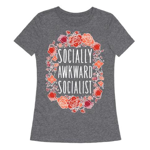 Socially Awkward Socialist Womens T-Shirt