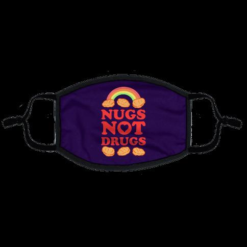 Nugs Not Drugs Flat Face Mask