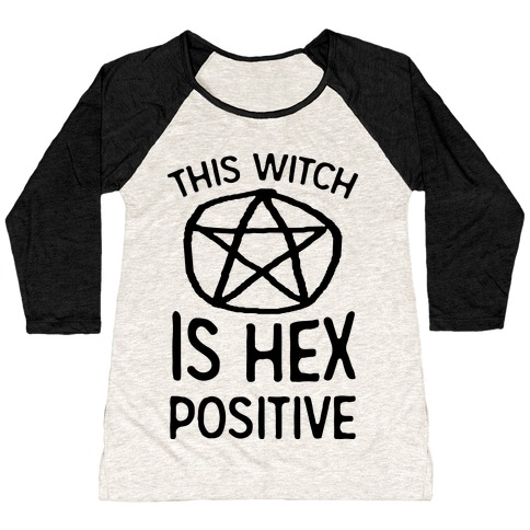 This Witch Is Hex Positive Baseball Tee
