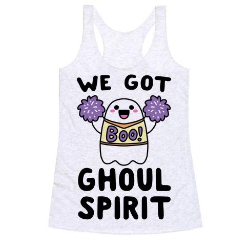 We Got Ghoul Spirit Racerback Tank Top