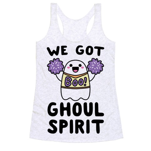 We Got Ghoul Spirit Racerback Tank Top