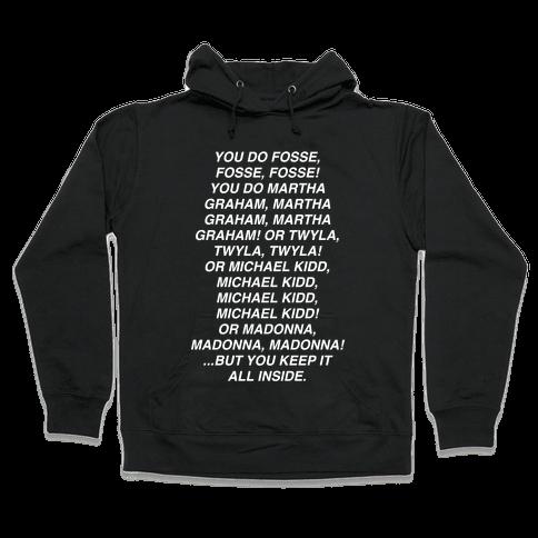 You Do Fosse Fosse Fosse Hooded Sweatshirt