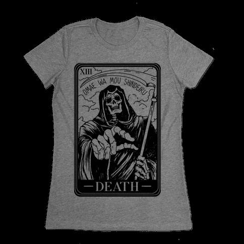 Omae Wa Mou Shindeiru Death Tarot Card Womens T-Shirt