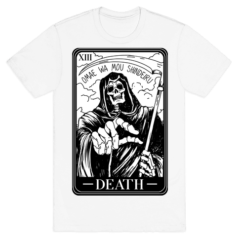 Omae Wa Mou Shindeiru Death Tarot Card Mens/Unisex T-Shirt