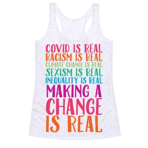 Making A Change Is Real Racerback Tank Top