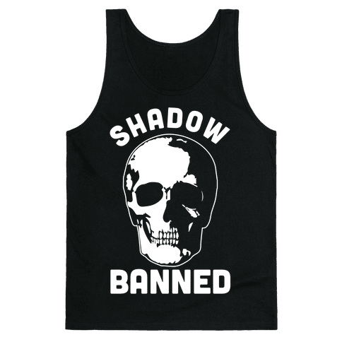 Shadow Banned Tank Top