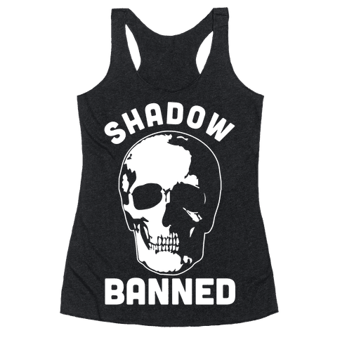Shadow Banned Racerback Tank Top