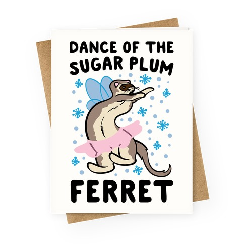 Dance of The Sugar Plum Ferret Parody Greeting Card