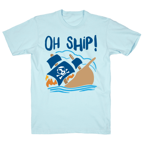 Oh Ship Mens T-Shirt