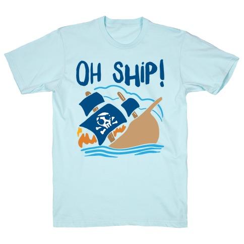 Oh Ship T-Shirt
