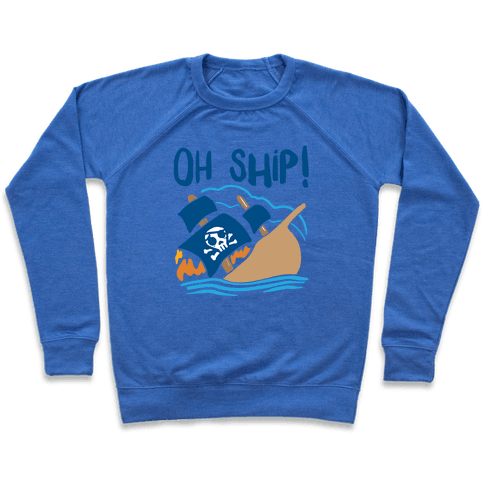 Oh Ship Pullover
