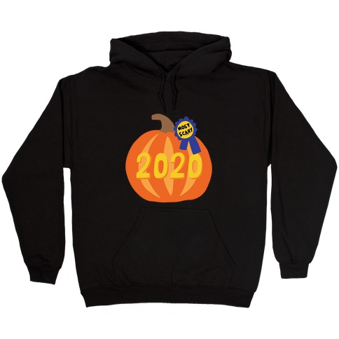 2020 : The Scariest Pumpkin Hooded Sweatshirt