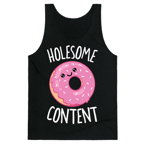 Holesome Content Tank Top