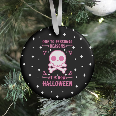 Due To Personal Reasons It Is Now Halloween Skull (Pink) Ornament