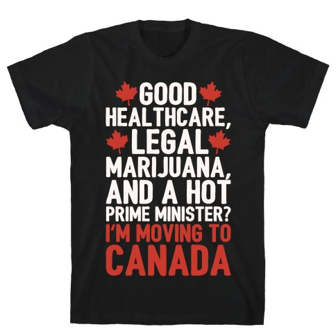 I'm Moving To Canada White Print T-Shirt