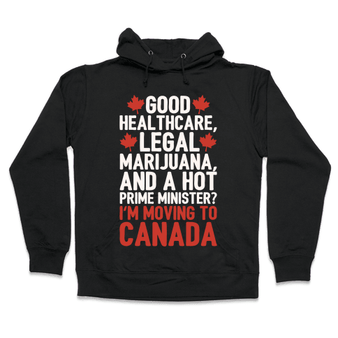 I'm Moving To Canada White Print Hooded Sweatshirt