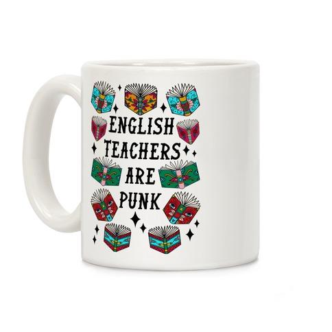 English Teachers Are Punk Coffee Mug