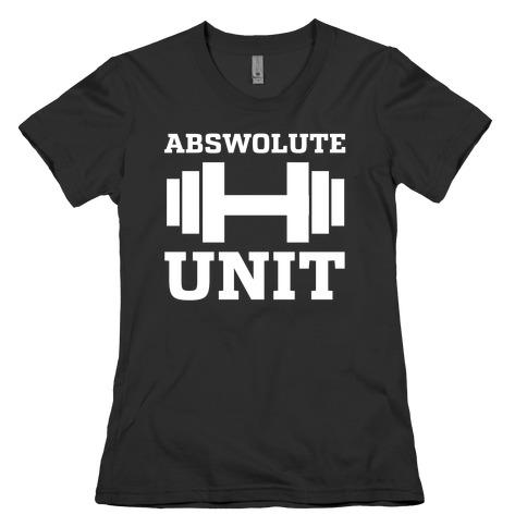 Abswolute Unit Womens T-Shirt