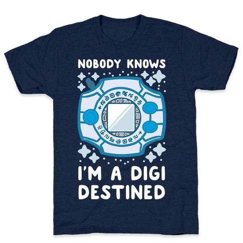 Nobody Knows I'm a Digidestined T-Shirt