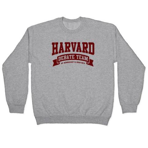 Harvard Debate Team Parody Shirt Pullover
