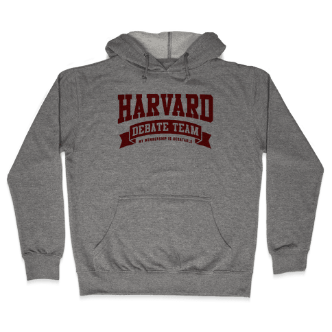 Harvard Debate Team Parody Shirt Hooded Sweatshirt