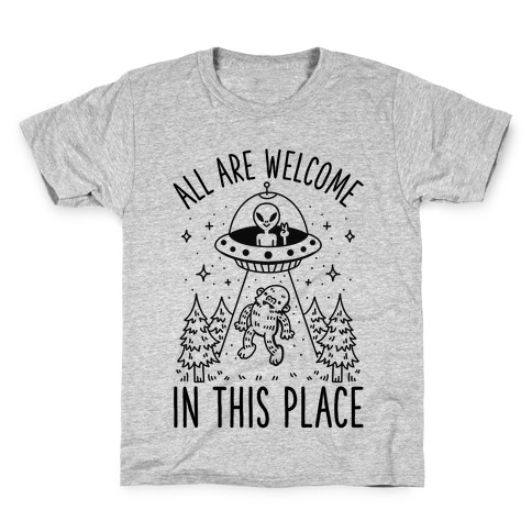 All are Welcome in this Place Bigfoot Alien Abduction Kids T-Shirt