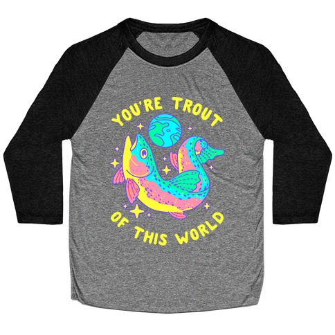 You're Trout Of This World Baseball Tee