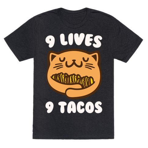 9 Lives 9 Tacos White Print T-Shirt